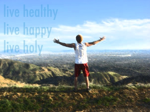 live healthy happy holy